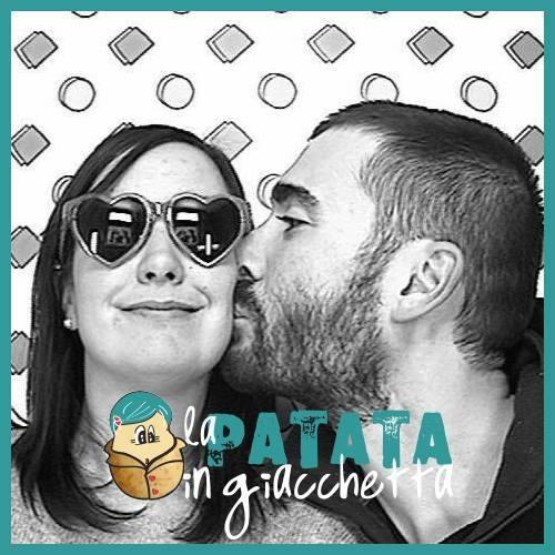 Gaia e Stefano - La Patata in Giacchetta