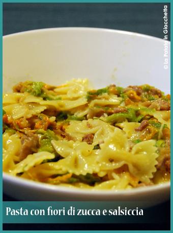 pasta-con-fiori-di-zucca-e-salsiccia