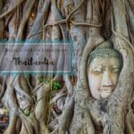 Consigli per un viaggio in Thailandia