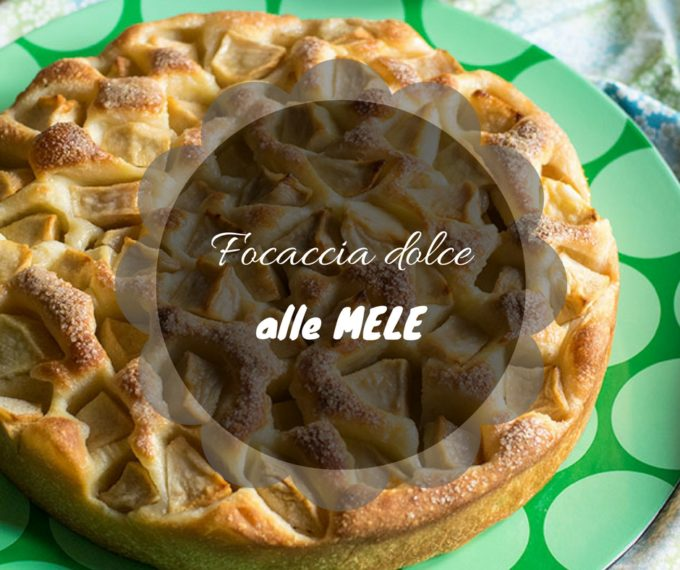 Focaccia dolce alle mele