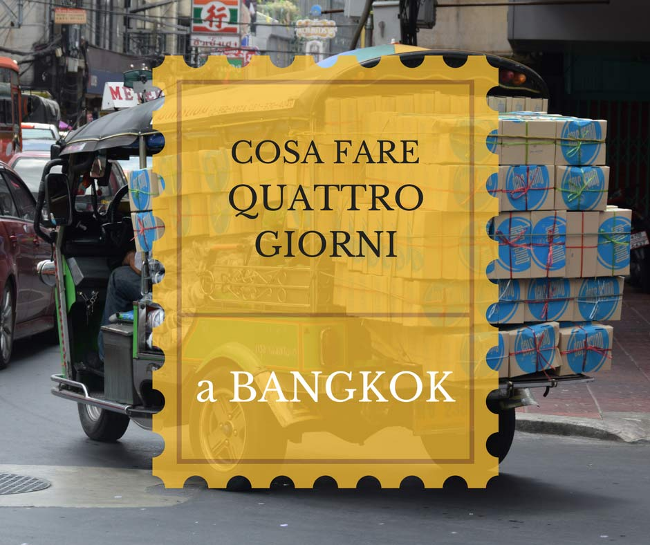 cosa_fare_quattro_giorni_a_bangkok