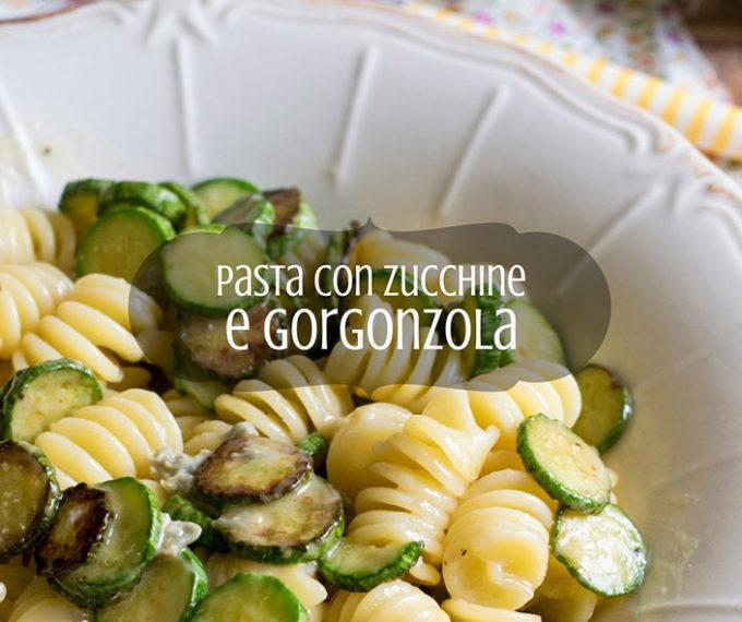 L'uomo ai fornelli: pasta zucchine e gorgonzola