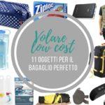 Volare low cost: 11 oggetti per il bagaglio perfetto