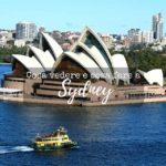 Cosa vedere e cosa fare a Sydney: una guida alla scoperta della città
