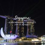 """Copertina dell'articolo """"Singapore informazioni e consigli per il viaggio"""""""