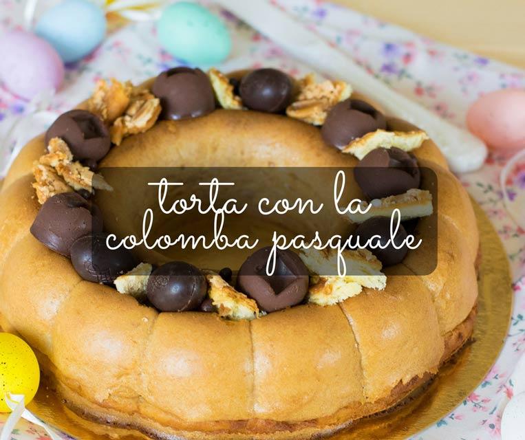 Torta Con La Colomba Pasquale La Patata In Giacchetta Food